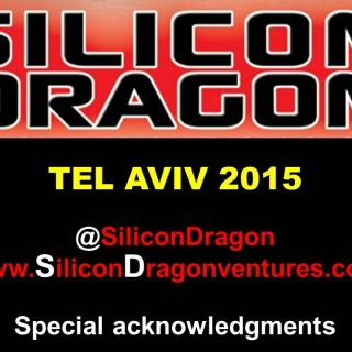 Silicon Dragon Tel Aviv 2015: Welcome Remarks