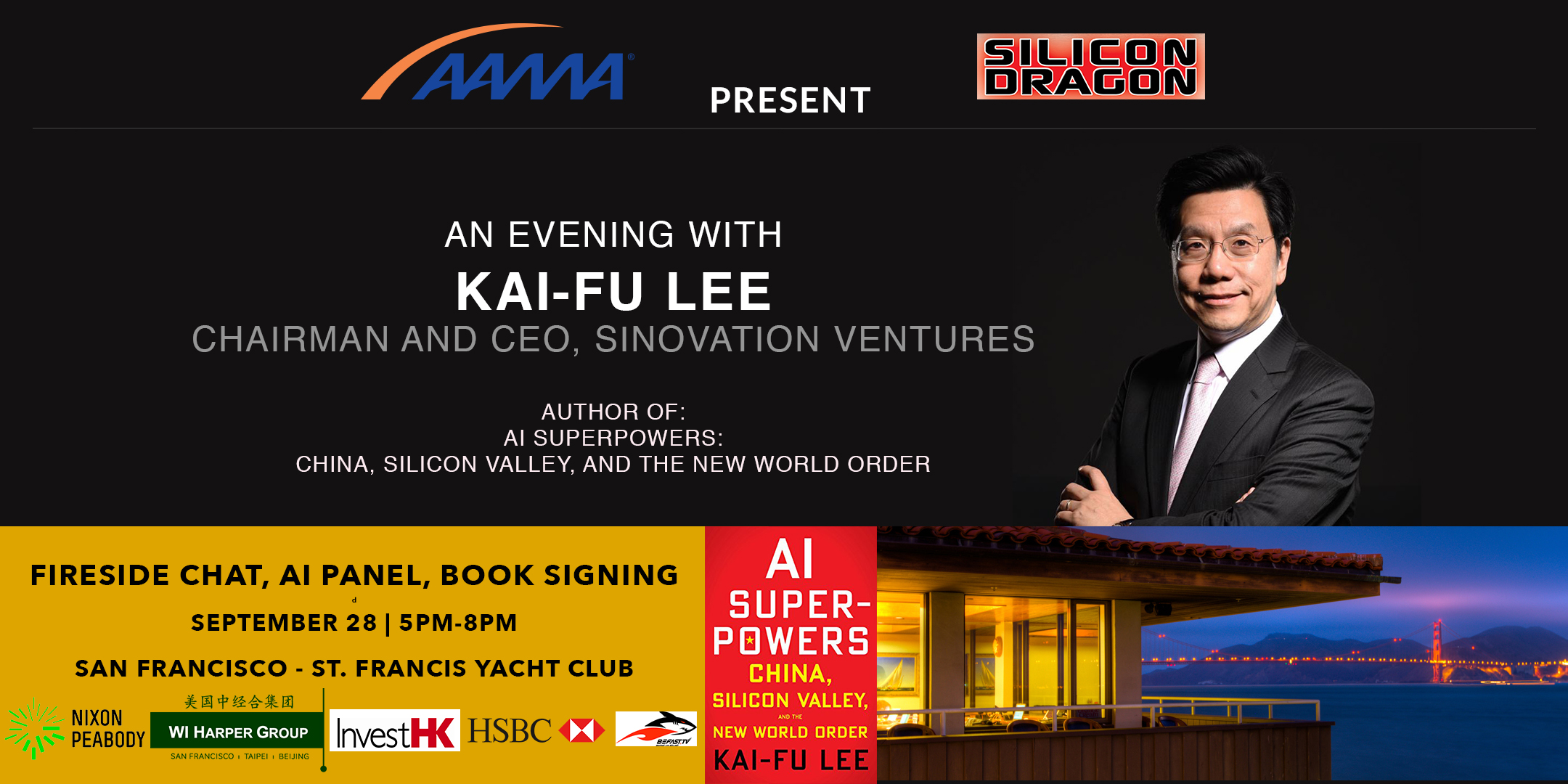AI Superpowers With Kai-Fu Lee @ St. Francis Yacht Club | San Francisco | California | United States